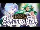 Seyma for plays SORAKA SAVE ME Trying to not lost on supp Kassadin's PENTA ヽ *・ω・ ノ