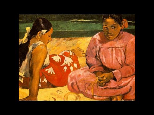Поль Гоген Французский художник-импрессионист, Paul Gauguin French Impressionist painter.