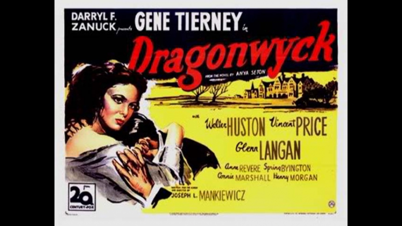 Dragonwyck.1946-Joseph L.Mankiewicz--Gene Tierney Vincent Price Walter Huston Glenn Langan