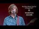 Thurston Moore Group Live at Pitchfork Music Festival 2017
