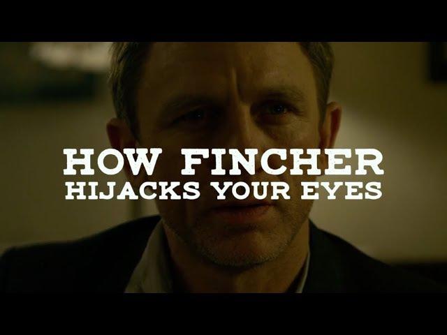 How David Fincher Hijacks Your Eyes