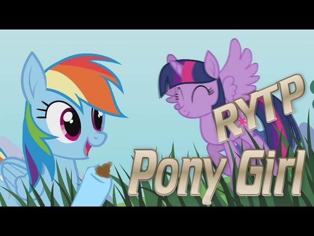Pony Girl ||RYTP\=-_