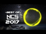 Best of NCS 2017 Mix  ♫ Gaming Music♫   Dubstep, EDM, Trap