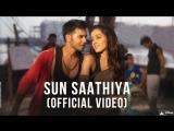 Sun Saathiya Full Video - Disneys ABCD 2 - Varun Dhawan Shraddha Kapoor - Sachin - Jigar (1)