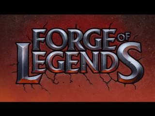 Forge of Legends - [RU Trailer]