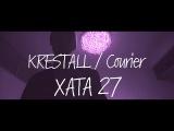 KRESTALL  Courier - ХАТА 27 (prod. GMRZ)