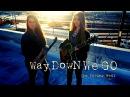 KALEO - Way Down We Go - Neoni cover