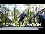 Alacran Moskoy Park Popping Animation Dance