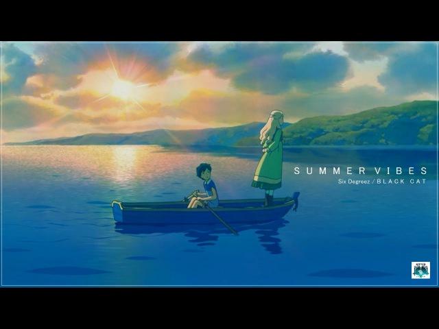 ► Six Degreez x ✝BL▲CK C∆T✝ - Summer Vibes