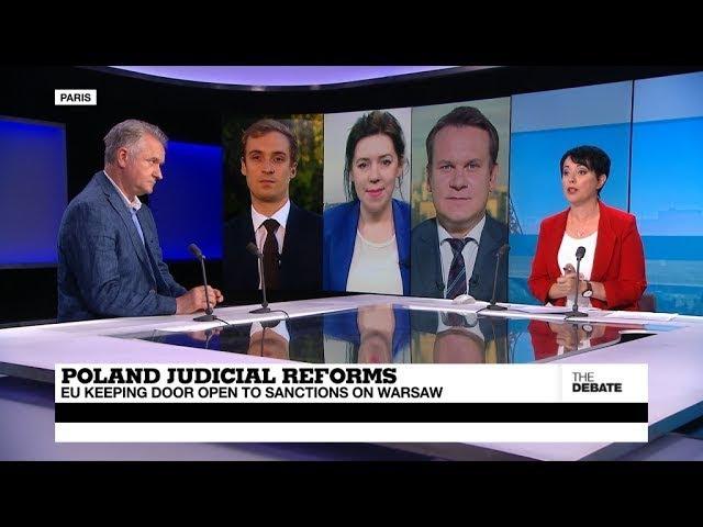 THE DEBATE Poland Judicial Reforms EU keeping door open to sanctions on Warsaw