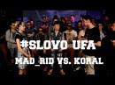 SLOVO Уфа 1 сезон ТОР4 Mad Rid vs Koral