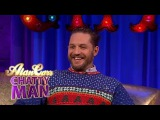 Tom Hardy Loves Being Naked - Alan Carr: Chatty Man Christmas Special 2016