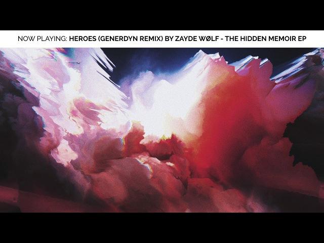 ZAYDE WOLF - HEROES (Generdyn Remix) - Maze Runner The Death Cure