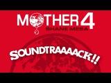 Mother 4 Soundtraaack!! (Original Video Game Soundtrack by Shane Mesa)