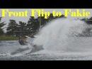 Фронт ту фейки вейк обучалка Front Flip to Fakie Wakeboard Tutorial