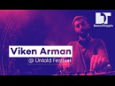 Viken Arman on the Daydreaming Stage at Untold Festival Romania