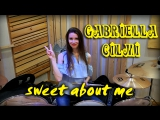 Gabriella Cilmi - Sweet About Me (Drum Cover By Lilia Malikova) VK