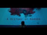 История фильмов ужасов / A History of Horror