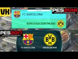 PES 2018 vs PES 2017 Gameplay Comparison - Barcelona Vs Borussia Dortmund