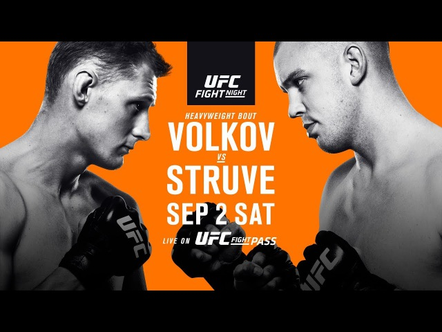 UFC Fight Night: Volkov vs Struve - SEP 2 SAT