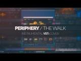PERIPHERY The Walk Instrumental VSTi MIDI cover Develop Device