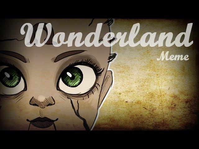 Wonderland - Alice Madness Returns [MEME]