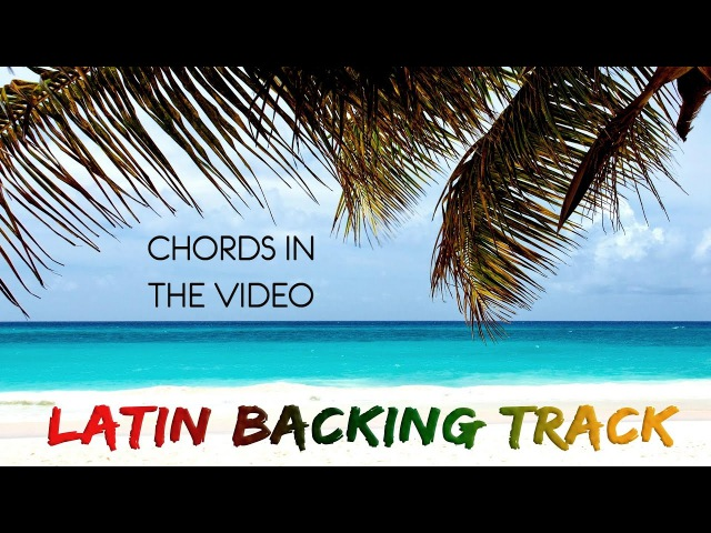 Latin Acoustic Backing Track Rumba Reggae A minor]