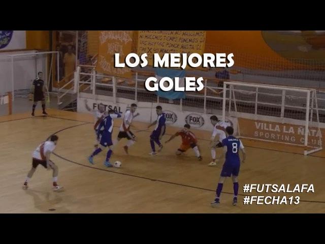 FutsalAFA Fecha13 Mirá los mejores goles