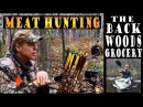 THE BACKWOODS GROCERY. Meat Hunting The Homestead Acreage.