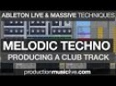 Melodic Deep Techno w Ableton Massive Francois Giants Tutorial Project File available