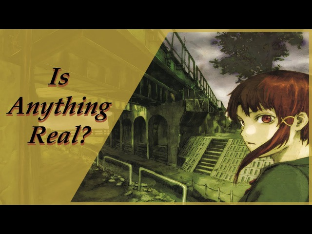 The Philosophy of Serial Experiments Lain