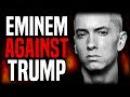 Eminem Against President Donald Trump?   True News