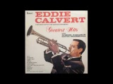 EDDIE CALVERT GREATEST HITS (full album)