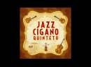 Jazz Cigano Quinteto - Tchavolo Swing