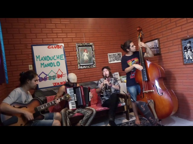 Manouche Manolo - After you've gone, Tchavolo Swing, Blue Drag O Ovo