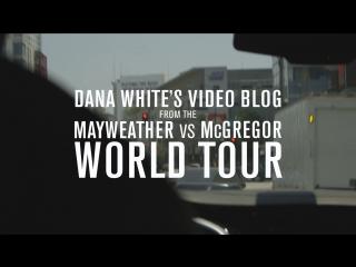 Dana White's Video Blog - MAY-MAC WORLD TOUR - Episode  2