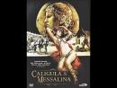 Калигула и Мессалина (1981) Италия, Франция