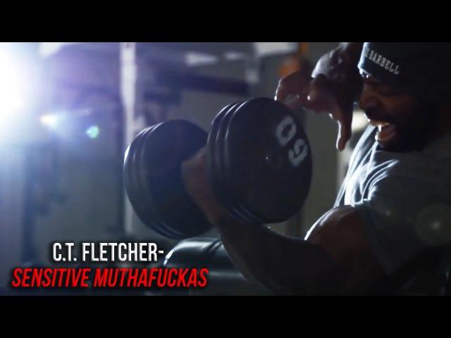 C.T. FLETCHER- SENSITIVE MUTHAFUCKAS