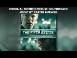 The Fifth Estate - Official Soundtrack Preview - Carter Burwell + Tame Impala