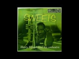 Harry Edison and His Orchestra - Sweets ( Full Album )