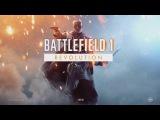 Battlefield 1 - Революции