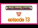 KLab Games Station: Episode 13