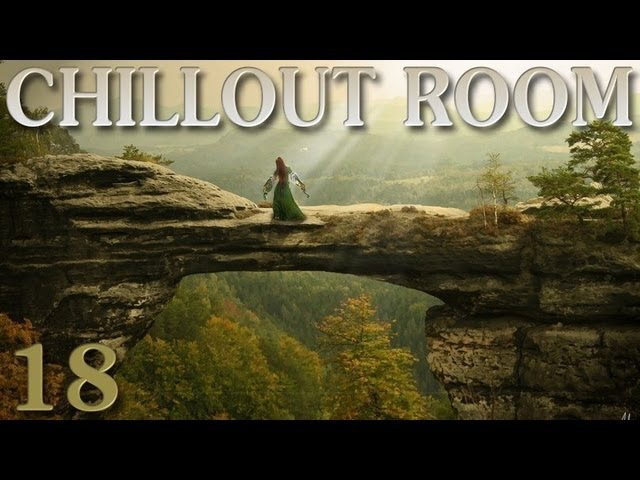 :: Chillout Room :: Episode 018 ... Spirit of New Age