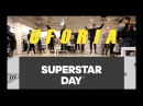 UFORIA SUPERSTAR DAY