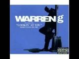Warren G - Lookin' At You (with lyrics)