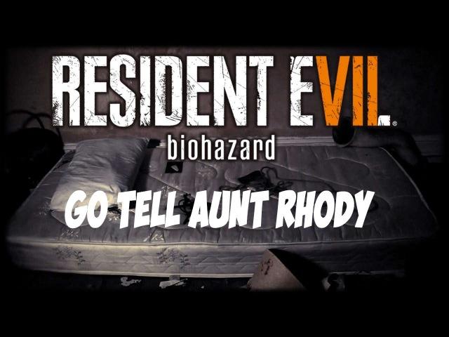 Resident Evil 7: Biohazard OST - (Go Tell Aunt Rhody)