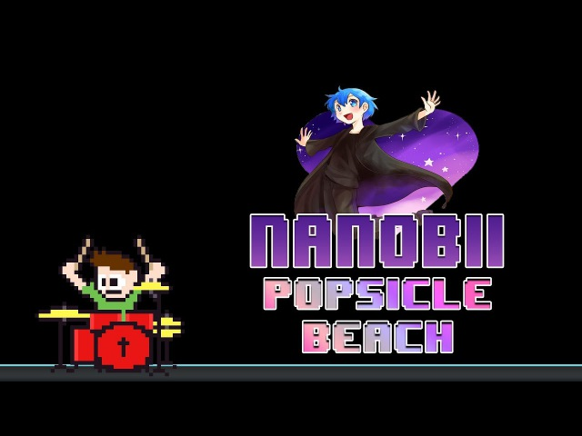 Nanobii - Popsicle Beach [The Power of Music and Love] (Drum Cover) -- The8BitDrummer