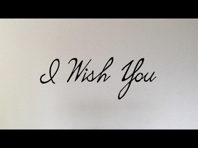 I Wish You. Poem by Victor Hugo.
