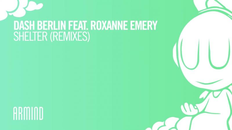 Dash Berlin feat Roxanne Emery - Shelter (Solis Sean Truby Remix)