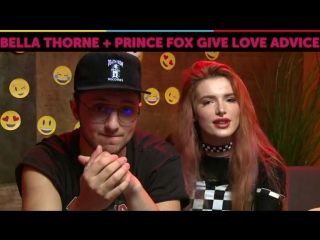Funny or Die: Bella Thorne & Prince Fox Give Love Advice
